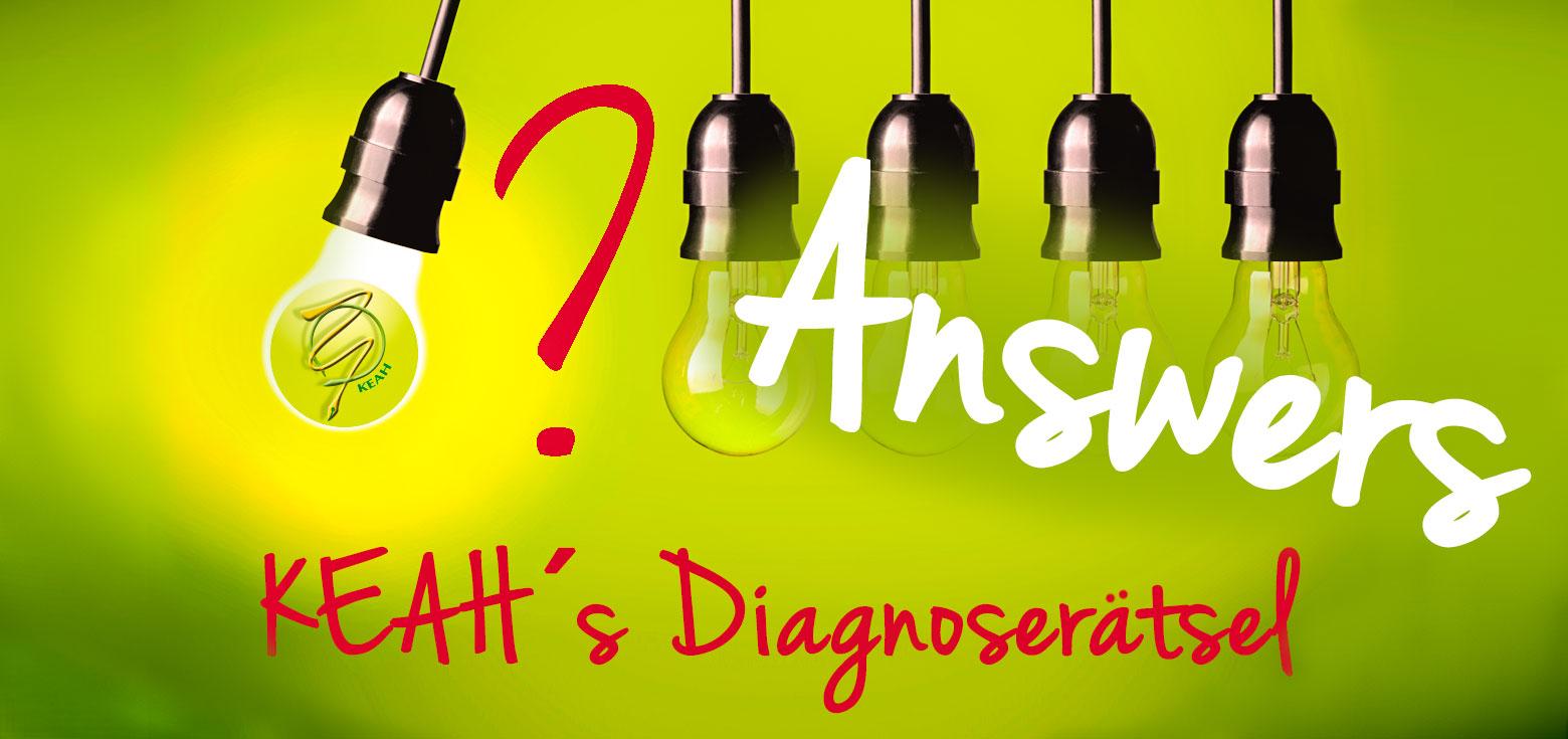 Antworten zu KEAH´s Diagnoserätsel
